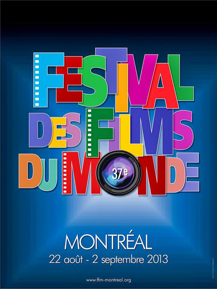 Montreal World Film Festival 2013